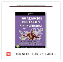 100 NEGOCIOS BRILLANTES SIN INVERSION IDEAS DE NEGOCIOS NO AUTOR